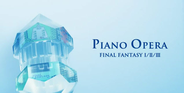 Piano Opera Final Fantasy I / II / III